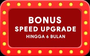 bonus upgrade 6 bulan