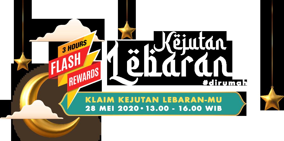 Flash Rewards: Kejutan Lebaran #dirumah